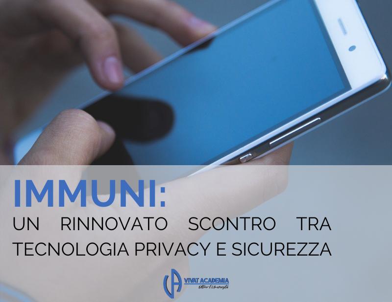 Immuni: un rinnovato scontro tra tecnologia, privacy e sicurezza