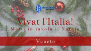 Vivat l'Italia - Metti in tavola il Natale - Veneto