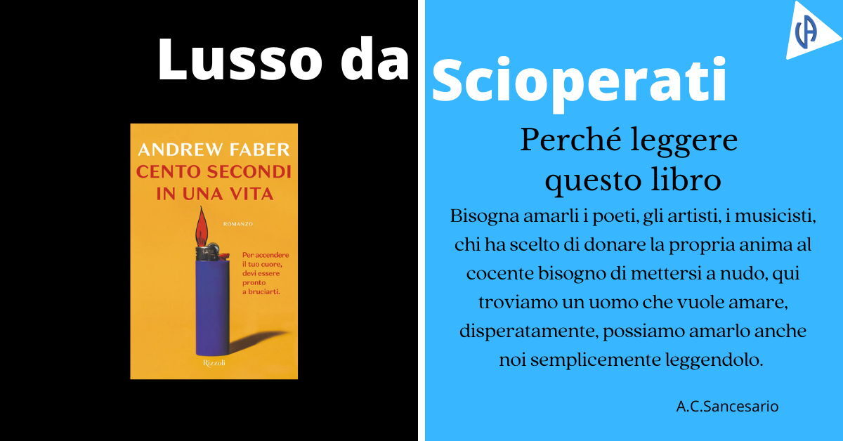 Andrew Faber – Cento secondi in una vita