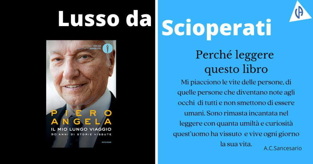 Piero Angela, Il mio lungo viaggio