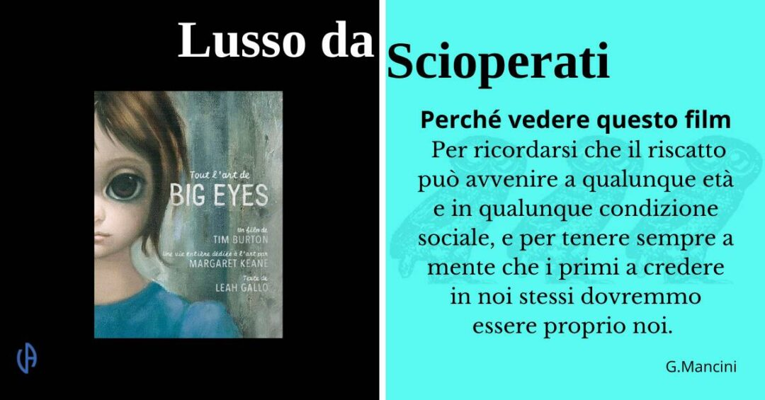 LdS - Big eyes diretto da Tim Burton